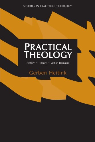 Practical Theology: History, Theory, Action Domains (Studies in Practical Theology)