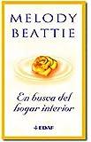 EN BUSCA DEL HOGAR INTERIOR (Spanish Edition)