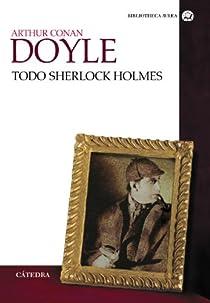 Todo Sherlock Holmes par Conan Doyle