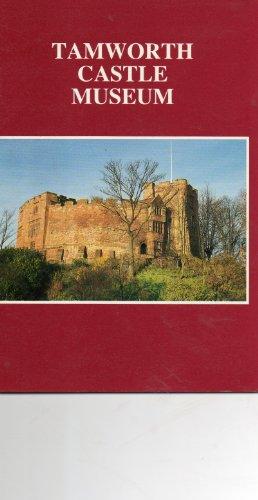 (Tamworth Castle Museum)
