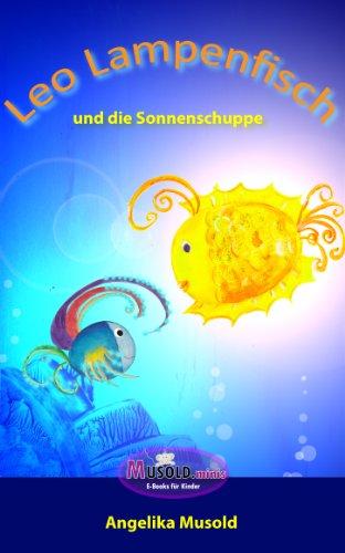 Amazon Com Leo Lampenfisch Und Die Sonnenschuppe Musold Minis