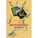 Mathematical Tourist : Snapshots of Modern Mathematics, Peterson, Ivars, 0716720647