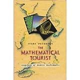 img - for The Mathematical Tourist: Snapshots of Modern Mathematics book / textbook / text book