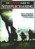 Guinness Guide to Steeplechasing, Gerry Cranham and Richard Pitman, 0900424745