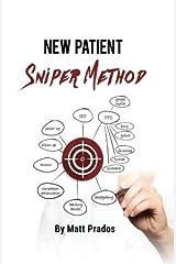 New Patient Sniper Method by Matt Prados (2015-02-19) Paperback