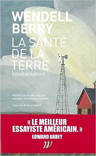 Book's Cover of La Santé de la terre: Essais agrariens (Français) Broché – 19 octobre 2018