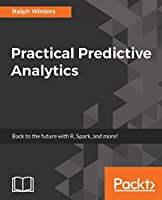 Practical Predictive Analytics Front Cover