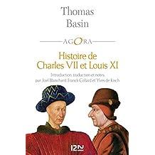 Histoire de Charles VII et Louis XI (Agora t. 337) (French Edition)