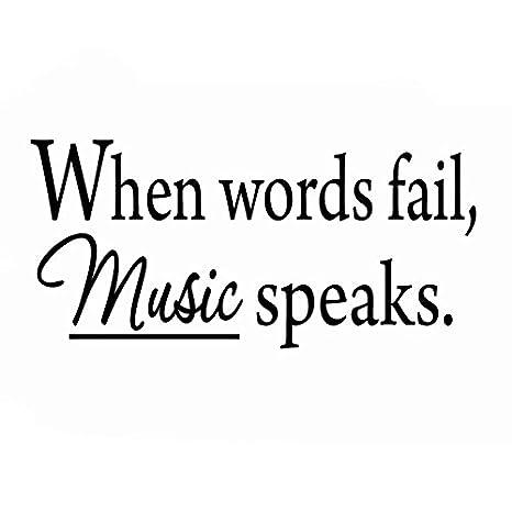 Amazon.com: VWAQ When Words Fail, Music Speaks. Wall Decal ...