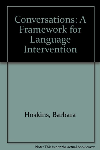 Conversations: A Framework for Language Intervention by Thinking Pubns