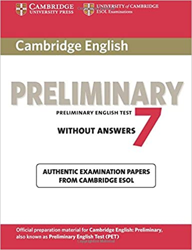 Cambridge English Preliminary 7 without Answers (PET Practice Tests