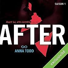 After: Saison 1 | Livre audio Auteur(s) : Anna Todd Narrateur(s) : Bénédicte Charton