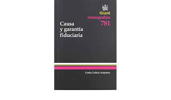 Causa y garantía fiduciaria (Spanish Edition)