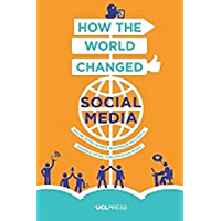 How the World Changed Social Media (English Edition)