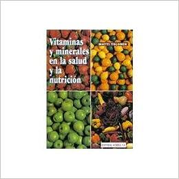 Vitaminas Y Minerales En Salud Y La Nutricion. PRECIO EN DOLARES: Mati Tolonen, TOMOS: 1: Amazon.com: Books