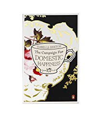 The Campaign for Domestic Happiness (Penguin Great Food)