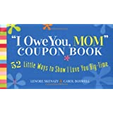 i owe you mom coupon book 52 little ways to show i love