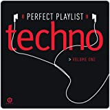 Perfect Playlist Techno, Volume One