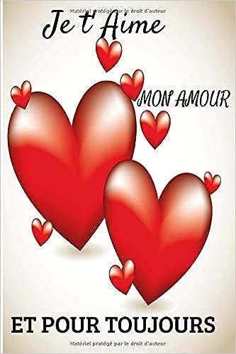 Moderne Je t' Aime mon Amour et pour Toujours: Cadeau original | Carnet de CF-62