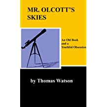 Mr. Olcott's Skies: An Old Book and a Youthful Obsession
