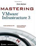 Mastering VMware Infrastructure 3, Chris McCain, 0470183136
