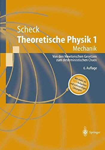 Theoretische Physik 1: Mechanik (Springer-Lehrbuch)