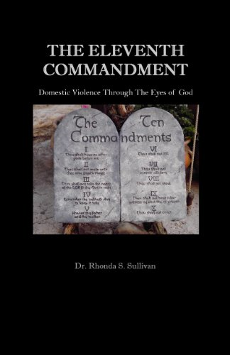 The Eleventh Commandment: Domestic Violence Through the Eyes of God