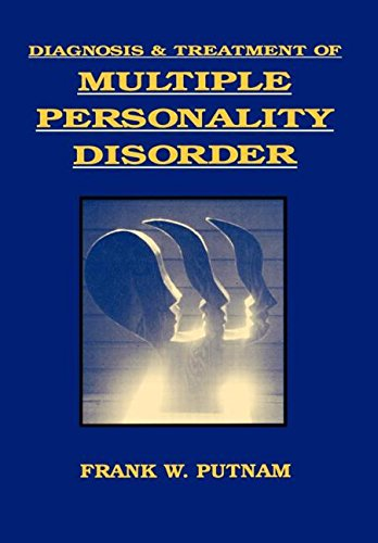 Diagnosis and Treatment of Multiple Personality Disorder (Foundations of Modern Psychiatry)