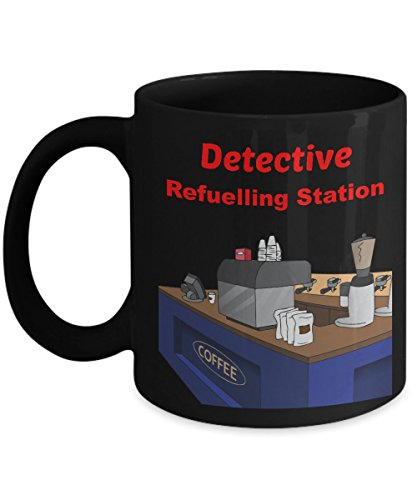Dealio Hound Funny Coffee Mug - Detective Refuelling Station (11 fl. oz., Black) (Mounty Police)