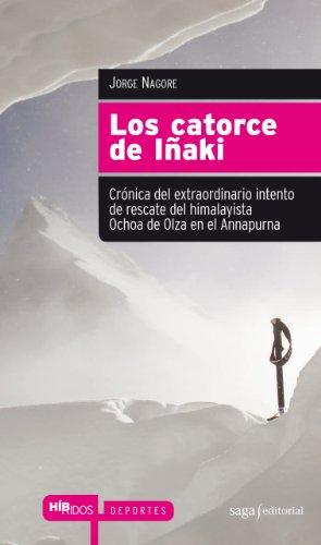 Los catorce de Iñaki (Híbridos) (Spanish Edition) by [Nagore, Jorge