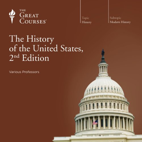 The History of the United States, 2nd Edition by The Great Courses
