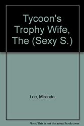 Tycoon's Trophy Wife, The