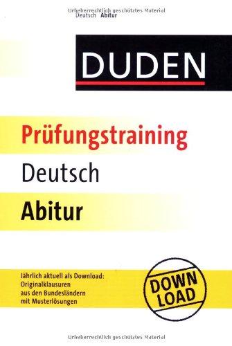 Duden - Prüfungstraining Deutsch Abitur