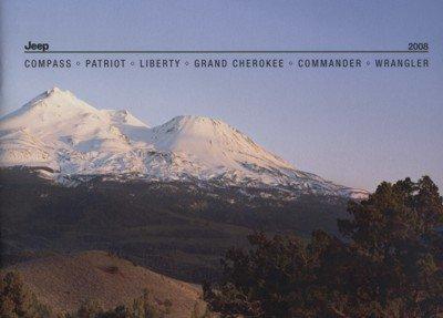 2008 JEEP FULL-LINE COLOR SALES BROCHURE: COMPASS, PATRIOT, LIBERTY, GRAND CHEROKEE, COMMANDER & WRANGLER - USA - GREAT ORIGINAL !!