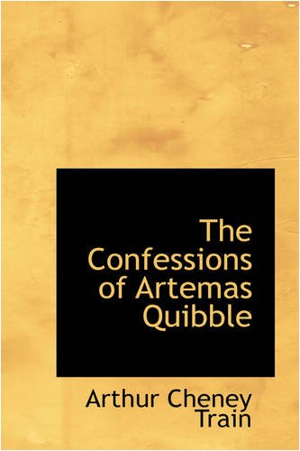 Download The Confessions of Artemas Quibble PDF