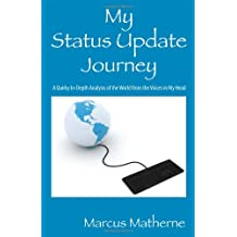 My Status Update Journey: A Quirky In-Depth Analysis of the World from the Voices in My Head