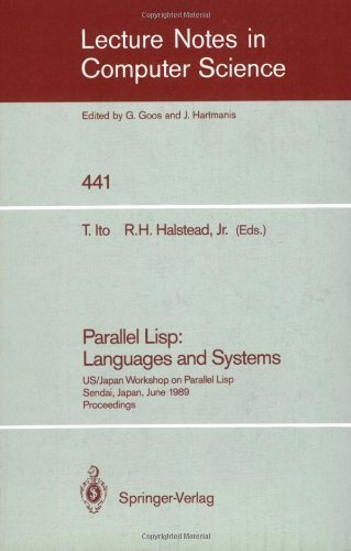 Parallel Lisp: Languages and Systems (Lecture Notes in Computer Science) by Springer Verlag