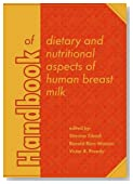 Handbook of Dietary and Nutritional Aspects of Human Breast Milk (Human Health Handbooks)