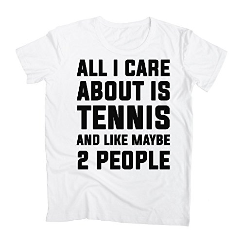 graphke All I Care About is Tennis and Like Maybe 2 People Men's T-Shirt Large