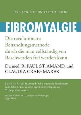 [ Fibromyalgie BY Amand, R. Paul St ( Author ) ] { Paperback } 2014
