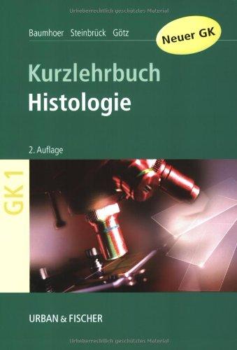 Histologie: Kurzlehrbuch zum Gegenstandskatalog