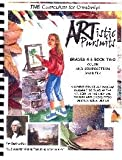 ARTistic Pursuits, Grades 4-6 Book Two, Ellis, 0981598250