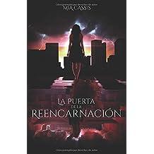 La Puerta de la Reencarnación (Hechizo del Tiempo) (Spanish Edition)