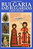 Bulgaria and the bulgarians. A brief history