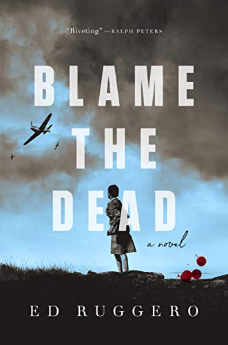 Blame the Dead by [Ruggero, Ed]