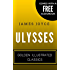 Ulysses: Golden Illustrated Classics (Comes with a Free Audiobook)