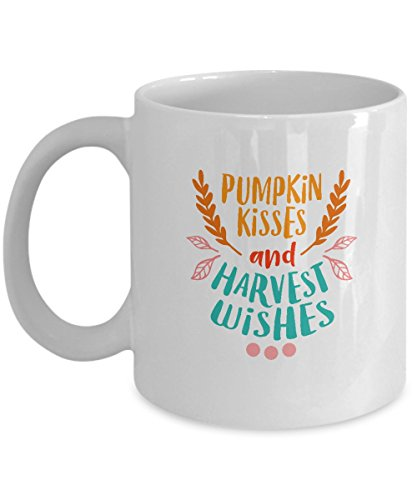 Porcelain Kisses (Pumpkin kisses and Harvest wishes - Funny Thanksgiving Coffee Mug Thanksgiving day mugs, Funny Christmas Gifts - Porcelain white Coffee Mug Cute Cool)