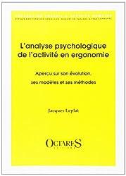 L'analyse psychologique de l'activité en ergonomie : aperçu sur son évolution, ses modèles et ses méthodes