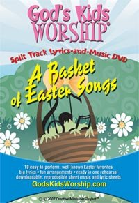 A Basket of Easter Songs - Split Track Lyrics and Music DVD from God's Kids Worship