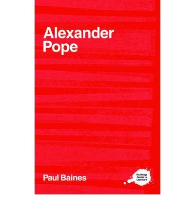 Download [(The Complete Critical Guide to Alexander Pope )] [Author: Paul Baines] [Jun-2001] pdf epub